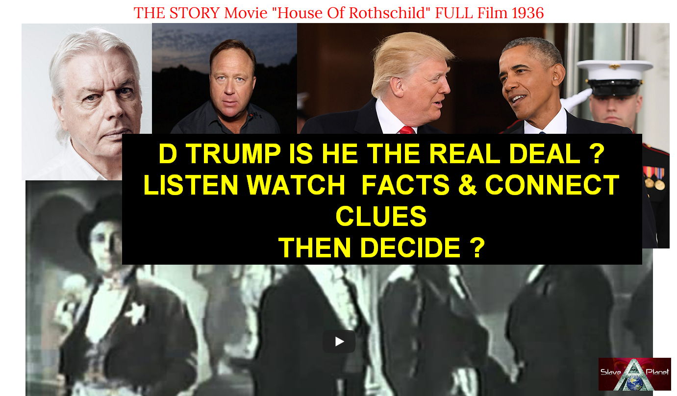 Donald TRUMP Brought Paid Rothschilds Puppet or REAL DEAL
